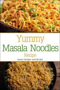 Yummy Masala Noodles Recipes