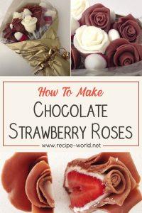 Chocolate Strawberry Roses Recipe