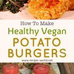 Healthy Vegan Potato Burgers