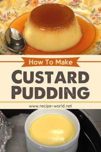 How To Make Custard Pudding (Recipe)