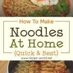 Noodles At Home (Quick & Best)